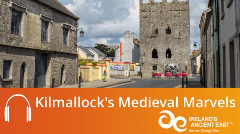 Kilmallocks-Medieval-Marvels 810x456