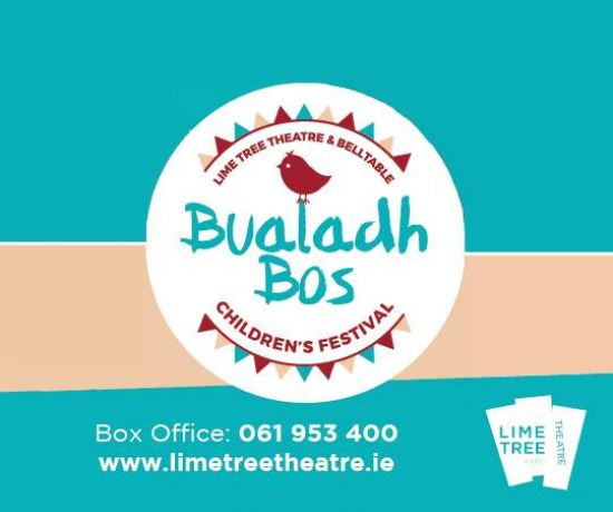 Lime Tree Theatre & Belltable Bualadh Bos Children's Festival 2019