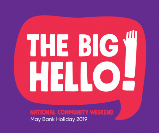 The Big Hello National Community Weekend