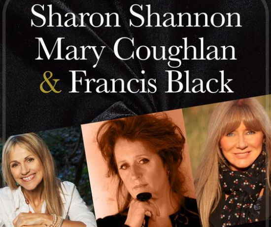Sharon Shannon Mary Coughlan Francis Black