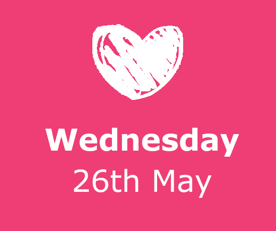 Wednesday 26th May
